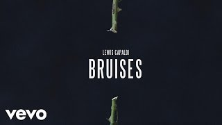 Lewis Capaldi   Bruises (Official Audio)