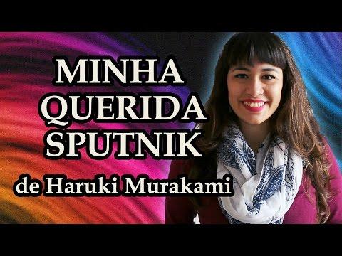 AllAboutThatBook | EU LI: Minha Querida Sputnik - Haruki Murakami