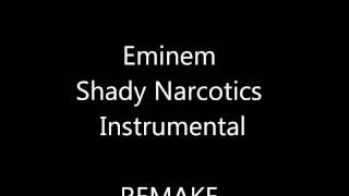 EMINEM - Shady Narcotics - Instrumental Remake