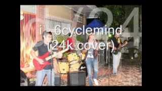 i - 6cyclemind (24k cover)