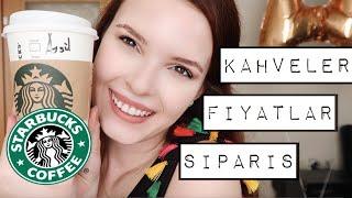 Starbucks'a İlk Kez Gideceklere Tavsiyeler | Nasıl Sipariş Verilir, Fiyatlar, Kahveler ☕