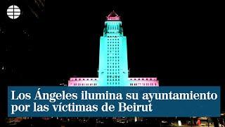 Los Ángeles homenajea a las víctimas de Beirut iluminando su ayuntamiento