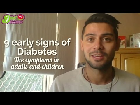 Video 9 Early Signs of Diabetes: The Symptoms In Adults and Children