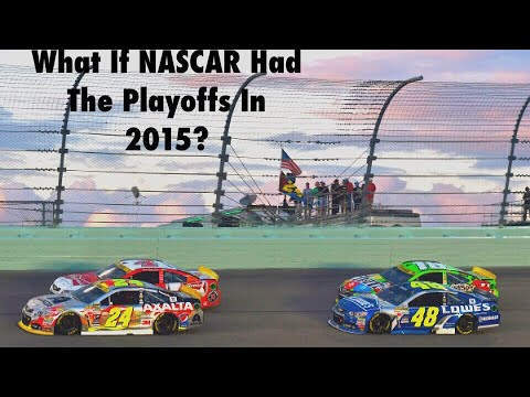 What If NASCAR Had the Playoffs In 2015?