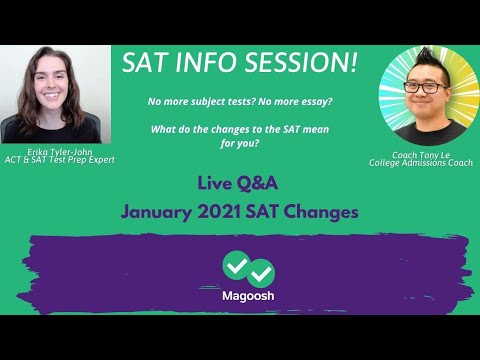Live Q&A: SAT Info Session (New January 2021 Changes to Subject ...