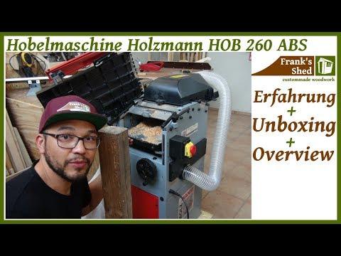 Hobelmaschine Holzmann HOB 260 ABS Unboxing + Review + Test | Abrichthobel | Dickenhobel | Erfahrung
