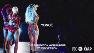 Beyoncé - Yoncé (Live At The Formation World Tour Studio Version)