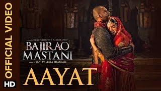 Aayat - Song Video - Bajirao Mastani