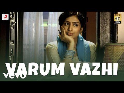 Varum Vazhi Yengum