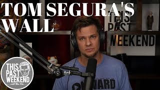 Theo Von on Tom Segura's Louisiana Wall