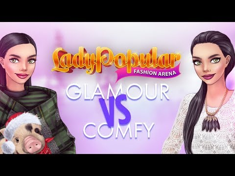 Glamour vs. Comfy in Lady Popular