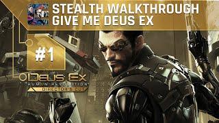 Deus Ex: Human Revolution (DC) Ghost Walkthrough (Give Me Deus Ex) Part 1 - Prologue