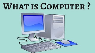 What is Computer ? | Its Basic Information | Easy and Quick