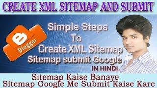 Xml Sitemap Kaise Banaye/Sitemap Google Me Submit Kaise Kare