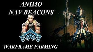 Warframe Farming - Animo Nav Beacons (Solo Friendly)