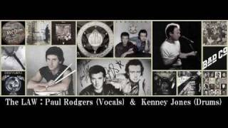 The Law (Paul Rodgers & Kenney Jones) - Too Much Is Not Enough