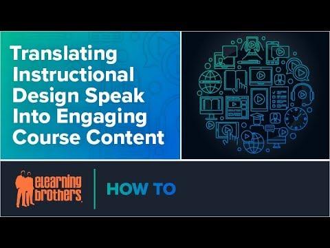 Webinar: Translating Instructional Design Speak Into Engaging ...