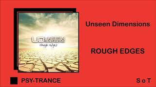 Unseen Dimensions - Rough Edges (Extended Mix) [Spin Twist Records]