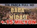 BABA MİRASI KOMEDİ FİLMİ TEK PARÇA FULL HD 2017 Official Video