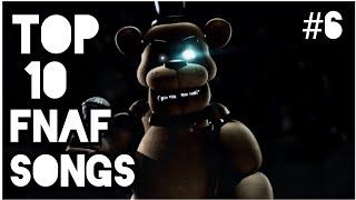 Top 10 FNAF Songs #6