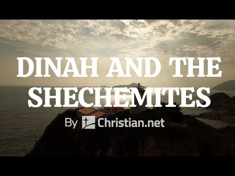 Genesis 34: Dinah and the Shechemites | Bible Story