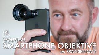 Smartphone Objektive im Praxiseinsatz: Wolffilms
