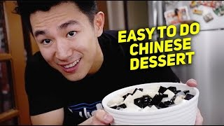 HOW TO MAKE MY FAVE CHINESE DESSERT