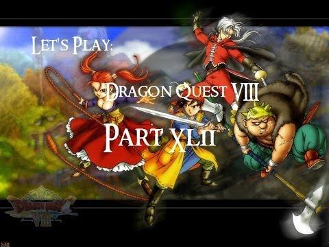 Let's Play Dragon Quest VIII - 42 - FEEEEEEEEEEEEEEEEEEEEEEEELLS!!!