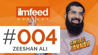EP 004 - Zeeshan Ali (Smile 2 Jannah) - Using YouTube for Da'wah, Tips & Advice for Muslim YouTubers
