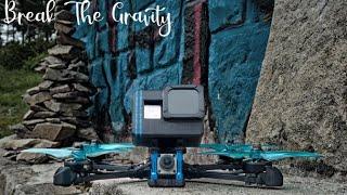 Break The Gravity!! (FPV FREESTYLE)