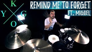 Kygo, Miguel   Remind Me To Forget (Drum Remix)