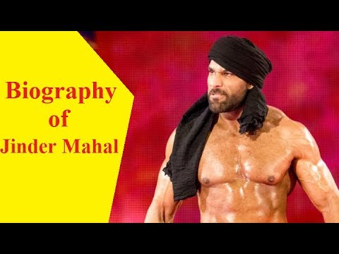 Biography of Jinder Mahal