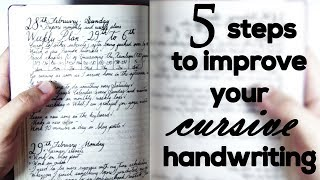 5 steps to improve your cursive handwriting