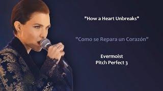 "Video thumbnail of ""How A Heart Unbreaks (Lyrics/Letra) Ruby Rose & Evermoist"""