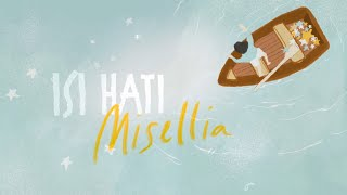 Isi Hati - Misellia (Official Lyric Video)