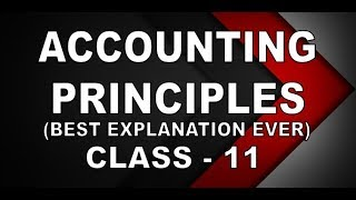 Accounting Principles, concepts and conventions, GAAP class 11