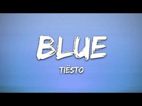 Tiësto Blue Feat Stevie Appleton