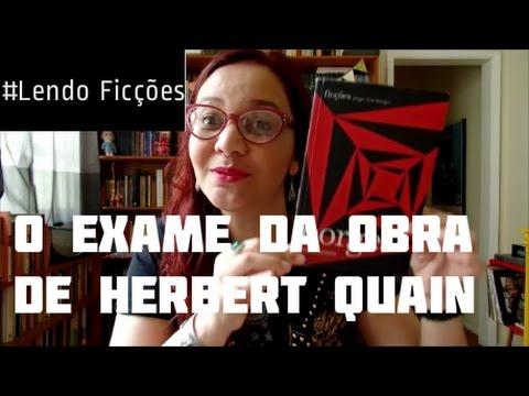 #LendoFicções: O Exame da Obra de Herbert Quain