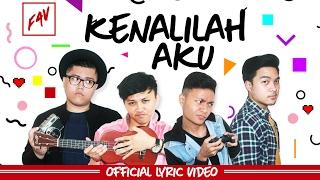 Fearless And Voice (FAV) - Kenalilah Aku (Official Lyric Video)