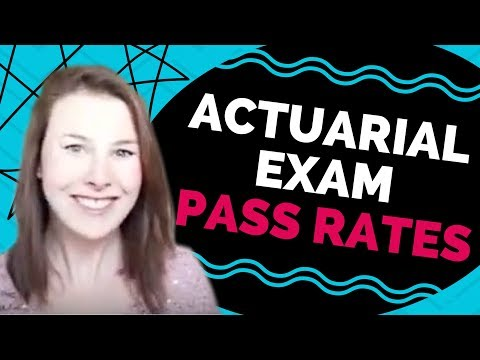Actuarial Exam Pass Rates [And the reason WHY I think they're so ...