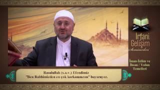 İman - İslam Ve İhsan / Yolun Temelleri (Tasavvuf Sohbetleri - 1)
