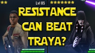 Resistance Can Beat Traya? | Star Wars: Galaxy Of Heroes- SWGOH