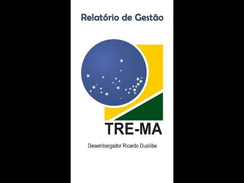 TRE-MA - Relatório de gestão  - Desembargador Ricardo Duailibe