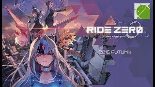 RIDE ZERO (English Version) - Android Gameplay HD