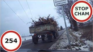 Stop Cham #254 - Niebezpieczne i chamskie sytuacje na drogach
