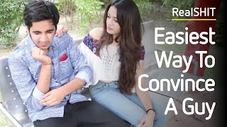 Easiest Way To Convince ANY Guy | RealHIT