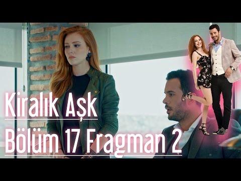Kiralık Aşk 17. Bölüm 2. Fragman