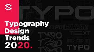 2020 Typography Trends & Variations