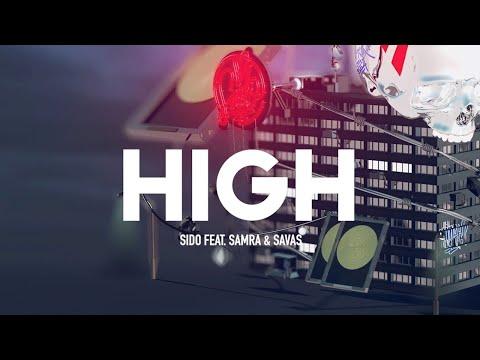 Sido Feat Samra Amp Kool Savas High Prod By Dj Desue Amp X Plosive Official Audio