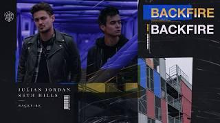 Julian Jordan & Seth Hills - Backfire